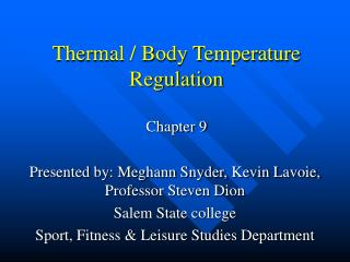 Thermal / Body Temperature Regulation Chapter 9