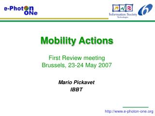 Mobility Actions  First Review meeting Brussels, 23-24 May 2007