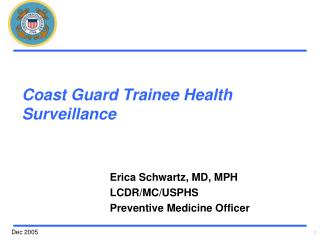 Coast Guard Trainee Health Surveillance
