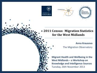 2011 Census :   Migration Statistics for the West Midlands