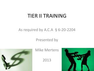 TIER II TRAINING