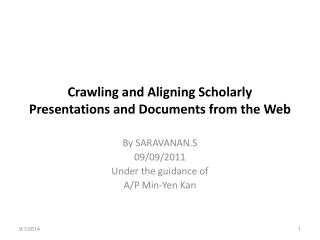 Crawling and Aligning Scholarly Presentations and Documents from the Web
