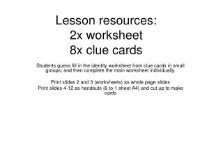 Lesson resources: 2x worksheet 8x clue cards