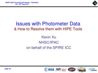 Issues with Photometer Data & How to Resolve them with HIPE Tools