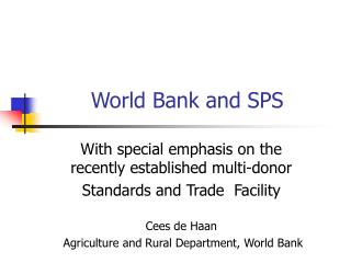 World Bank and SPS