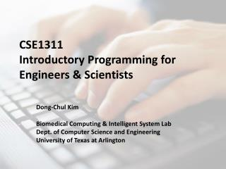 CSE1311 Introductory Programming for Engineers & Scientists