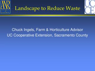 Landscape to Reduce Waste
