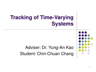 Tracking of Time-Varying Systems