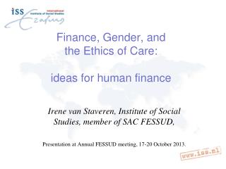 Finance, Gender, and  the Ethics of Care: ideas for human finance