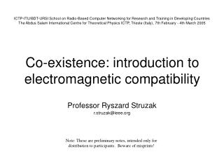 Co-existence: introduction to  electromagnetic compatibility