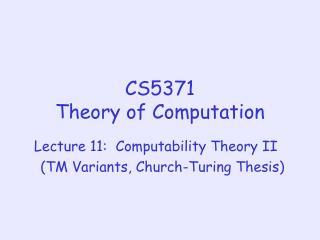 CS5371 Theory of Computation