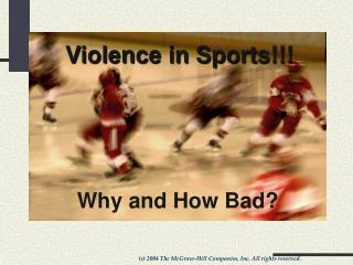 Violence in Sports!!!