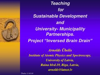 Teaching  for  Sustainable Development  and  University- Municipality Partnerships.