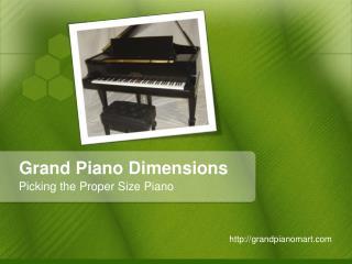 Grand Piano Dimensions – Picking the Proper Size Piano