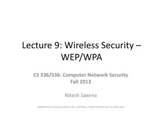 Lecture 9: Wireless Security – WEP/WPA
