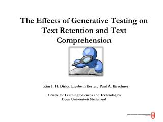 The Effects of Generative Testing on Text Retention and Text Comprehension