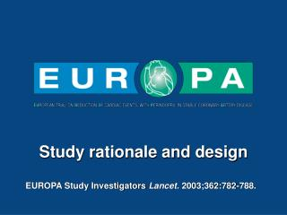 Study rationale and design