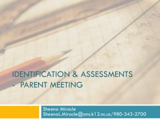 Identification & Assessments -  Parent meeting