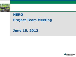 NERO Project Team Meeting June 15, 2012