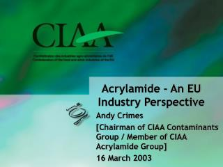Acrylamide - An EU Industry Perspective