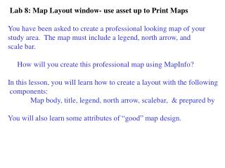Lab 8: Map Layout window- use asset up to Print Maps