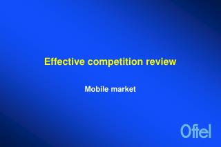 Effective competition review
