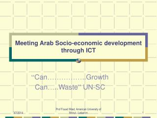Meeting Arab Socio-economic development through ICT