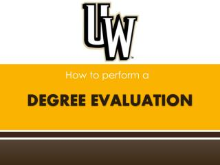 DEGREE EVALUATION