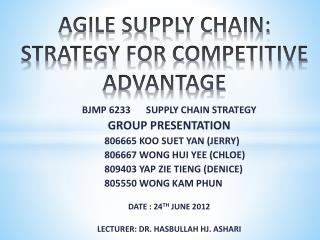 AGILE SUPPLY CHAIN: STRATEGY FOR COMPETITIVE ADVANTAGE