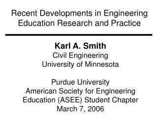 Recent Developments in Engineering Education Research and Practice