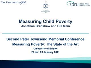 Measuring Child Poverty  Jonathan Bradshaw and Gill Main