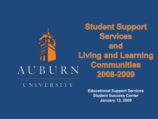 Student Support  Services  and  Living and Learning Communities 2008-2009
