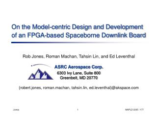 On the Model-centric Design and Development of an FPGA-based Spaceborne Downlink Board