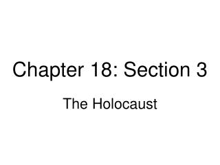 Chapter 18: Section 3