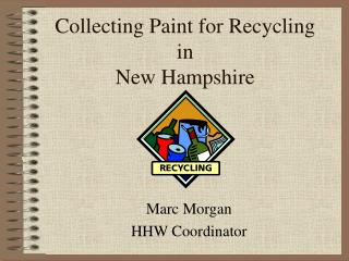 Collecting Paint for Recycling in New Hampshire