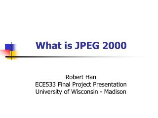 What is JPEG 2000