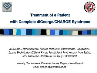 Treatment of a Patient  with Complete diGeorge/CHARGE Syndrome