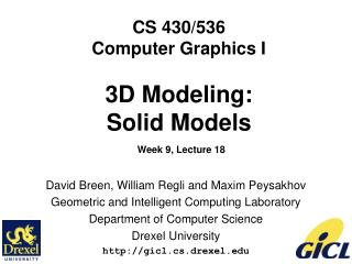 CS 430/536 Computer Graphics I 3D Modeling: Solid Models Week 9, Lecture 18