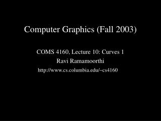 Computer Graphics (Fall 2003)