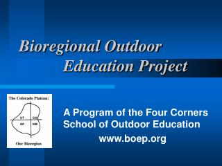 Bioregional Outdoor 				Education Project