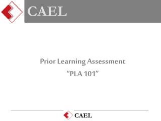 "Prior Learning Assessment ""PLA 101"""