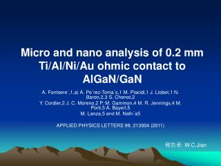 Micro and nano analysis of 0.2 mm Ti/Al/Ni/Au ohmic contact to AlGaN/GaN