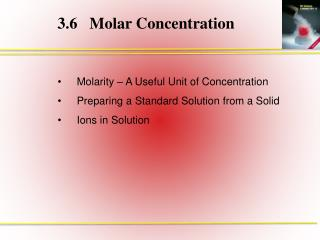 3.6	Molar Concentration