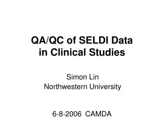 QA/QC of SELDI Data  in Clinical Studies