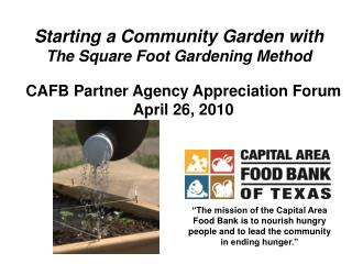 Starting a Community Garden with  The Square Foot Gardening Method