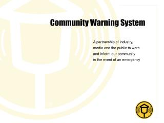Community Warning System