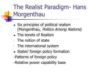 The Realist Paradigm- Hans Morgenthau