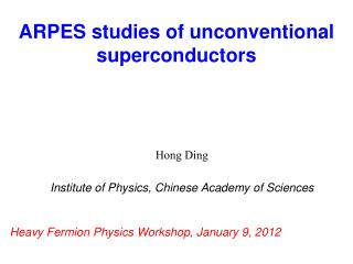 Hong Ding Institute of Physics, Chinese Academy of Sciences