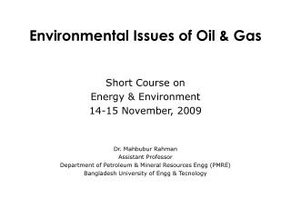 Environmental Issues of Oil & Gas
