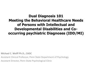 Michael C. Wolff Ph.D., CADC Assistant Clinical Professor, Penn State Department of Psychology